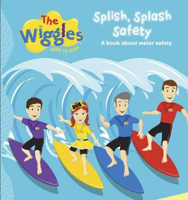 The Wiggles: Splish Splash Safety by The Wiggles