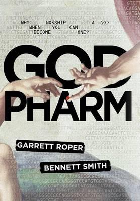 God Pharm by Garrett Roper