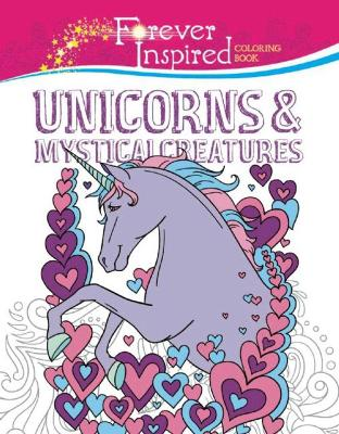 Forever Inspired Coloring Book: Unicorns and Mystical Creatures by Jessica Mazurkiewicz