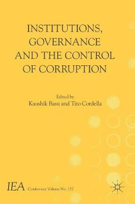 Institutions, Governance and the Control of Corruption by Kaushik Basu