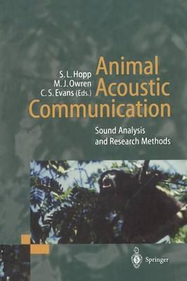 Animal Acoustic Communication by Steven L. Hopp