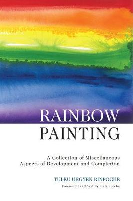 Rainbow Painting by Tulku Urgyen Rinpoche