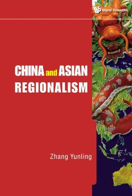 China And Asian Regionalism by Yunling Zhang