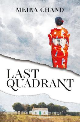 Last Quadrant by Meira Chand