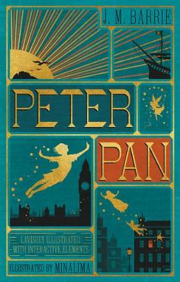 Peter Pan (Illustrated with Interactive Elements) by Sir J. M. Barrie