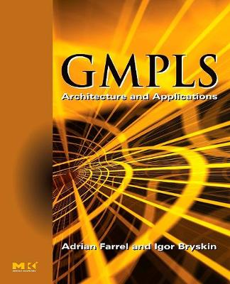 GMPLS by Adrian Farrel
