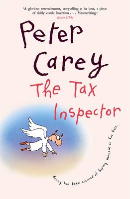Tax Inspector by Peter Carey