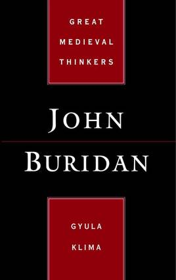 John Buridan by Gyula Klima
