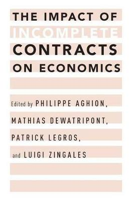 Impact of Incomplete Contracts on Economics by Philippe Aghion