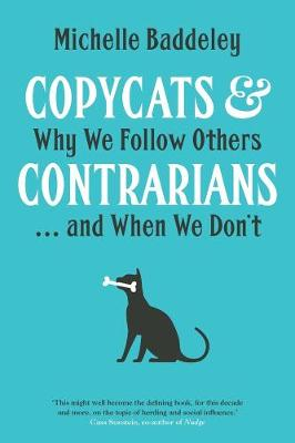 Copycats and Contrarians by Michelle Baddeley