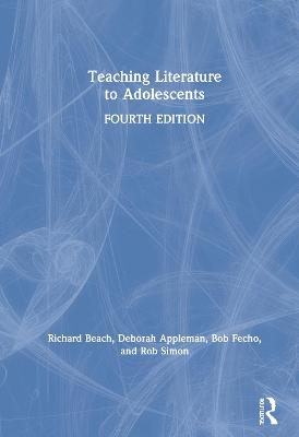 Teaching Literature to Adolescents book