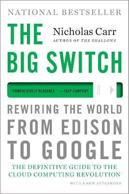 Big Switch by Nicholas Carr