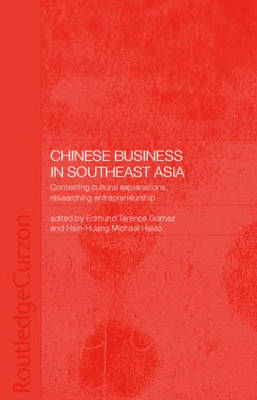 Chinese Business in Southeast Asia by Terence Gomez