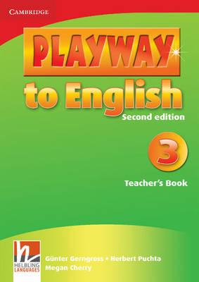 Playway to English Level 3 Teacher's Book by Gunter Gerngross