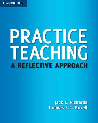Practice Teaching by Jack C. Richards