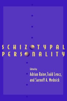 Schizotypal Personality by Adrian Raine