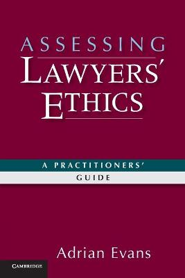 Assessing Lawyers' Ethics by Adrian Evans