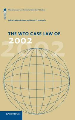 WTO Case Law of 2002 by Henrik Horn