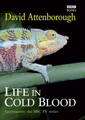 Life In Cold Blood by David Attenborough
