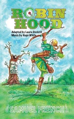 Robin Hood by Laura Dockrill