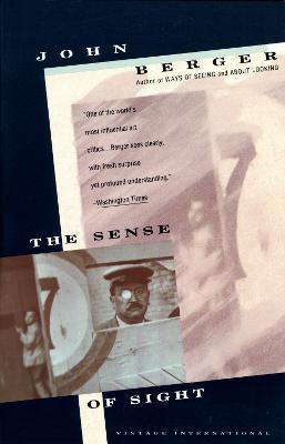 Sense Of Sight by John Berger