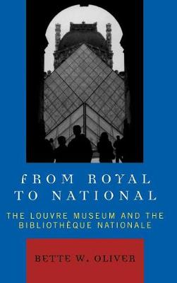 From Royal to National by Bette W. Oliver
