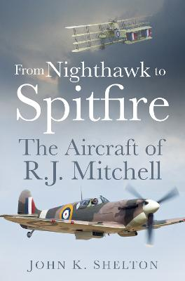 From Nighthawk to Spitfire by John Shelton