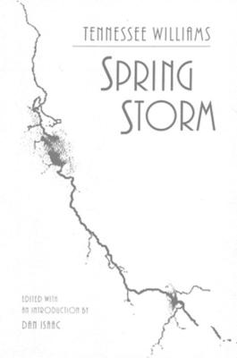 Spring Storm by Tennessee Williams