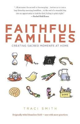 Faithful Families by Traci Smith