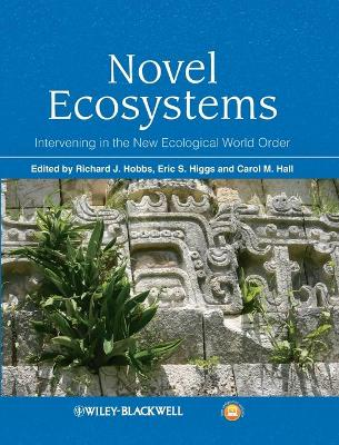 Novel Ecosystems by Richard J. Hobbs