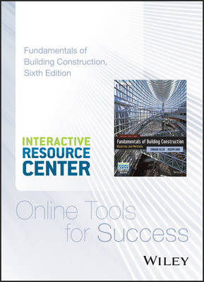 Interactive Resource Center Access Card for Fundamentals of Building Construction: Materials and Methods, 6e by Edward Allen