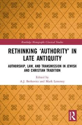 Rethinking `Authority' in Late Antiquity book