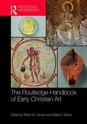 Routledge Handbook of Early Christian Art book