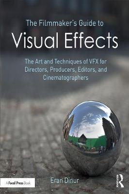 Filmmaker's Guide to Visual Effects book
