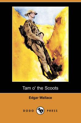 Tam O' the Scoots (Dodo Press) book