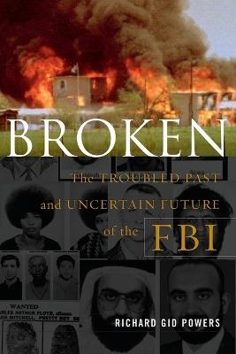 Broken by Richard Gid Powers