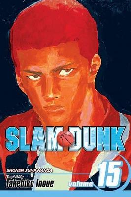 Slam Dunk, Volume 15 by Takehiko Inoue