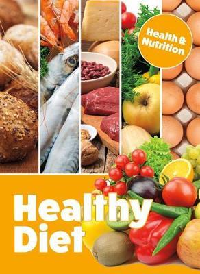 Healthy Diet by Mason Crest