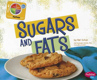 Sugars and Fats by Mari C Schuh