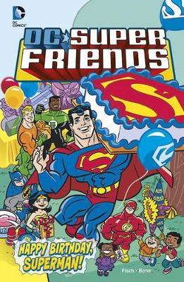 Happy Birthday, Superman! book