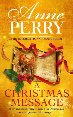 Christmas Message (Christmas Novella 14) by Anne Perry