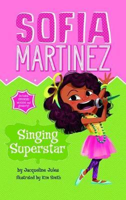 Singing Superstar by Jacqueline Jules