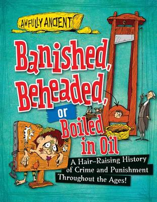 Banished, Beheaded, or Boiled in Oil by Neil Tonge
