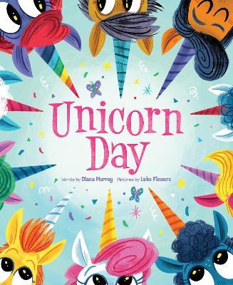 Unicorn Day by Diana Murray