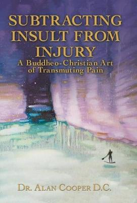 Subtracting Insult from Injury by Alan Cooper