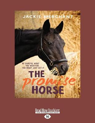 The The Promise Horse by Jackie Merchant