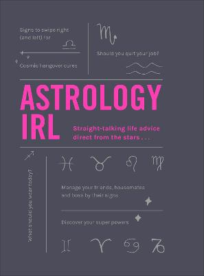 Astrology IRL: Whatever the drama, the stars have the answer ... by Liz Marvin