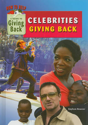Celebrities Giving Back by Kayleen Reusser