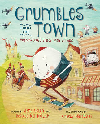 Grumbles from the Town by Jane Yolen