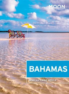Moon Bahamas (First Edition) by Mariah Laine Moyle